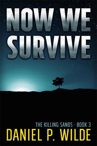 NowWeSurviveBookDanielPWilde